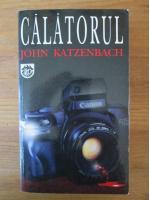 Anticariat: John Katzenbach - Calatorul