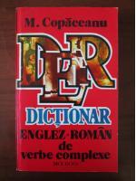 M. Copaceanu - Dictionar Englez-Roman de verbe complexe