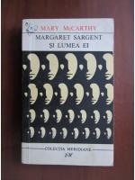 Anticariat: Mary McCarthy - Margaret Sargent si lumea ei