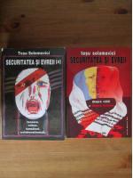 Anticariat: Tesu Solomovici - Securitatea si evreii (2 volume)