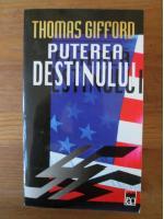 Thomas Gifford - Puterea destinului