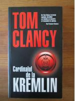 Tom Clancy - Cardinalul de la Kremlin