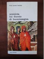 Anticariat: Victor Ieronim Stoichita - Ucenicia lui Duccio di Buoninsegna