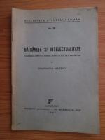 Constantin Kiritescu - Batranete si intelectualitate. Conferinta sustinuta la Ateneul Roman in ziua de 21 martie 1943 (1943)