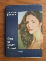 Anatole France - Crima din Sylvestre Bonnard