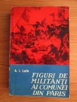 Anticariat: A. I. Lurie - Figuri de militanti ai comunei din Paris