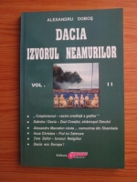Alexandru Dobos - Dacia izvorul neamurilor (volumul 2)