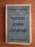 Anticariat: Alexandru Roman, Ion Roman - Prozatorii germani contemporani (1941)