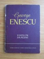 Anticariat: Andrei Tudor - George Enescu. Viata in imagini
