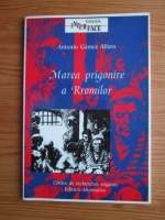 Anticariat: Antonio Gomez Alfaro - Marea prigonire a rromilor. Incarcerarea generala a rromilor in Spania anului 1749