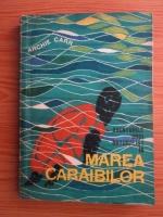 Anticariat: Archie Carr - Aventurile unui naturalist in Marea Caraibilor