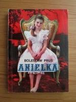 Boleslaw Prus - Anielka