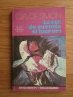 Anticariat: Claude Simon - Lectii de cuvinte si lucruri