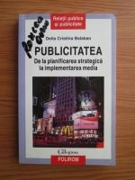 Delia Cristina Balaban - Publicitatea. De la planificarea strategica la implementarea media