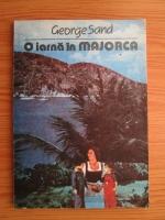 Anticariat: George Sand - O iarna in Majorca