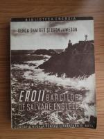 Gerda Shairer, Egon Jameson - Eroii barcilor de salvare engleze (1946)