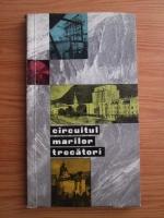 Anticariat: Gh. Epuran, Sebastian Bonifaciu - Circuitul marilor trecatori