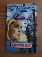 Anticariat: Guy Chantepleure - Rochita roz