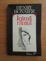 Anticariat: Henry Bonnier - Inima ranita