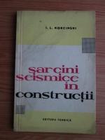 I. L. Korcinski - Sarcini seismice in constructii
