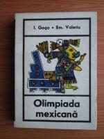 Anticariat: Ilie Goga, Emanuel Valeriu - Olimpiada mexicana