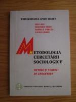 Anticariat: Ion Cauc, Beatrice Manu, Daniela Parlea, Laura Goran - Metodologia cercetarii sociologice. Metode si tehnici de cercetare
