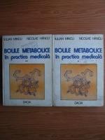 Iulian Mincu, Nicolae Hancu - Bolile metabolice in practica medicala (2 volume)