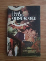 Anticariat: Lloyd C. Douglas - Obstacole