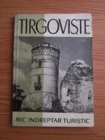 Anticariat: Malina Cajal - Targoviste. Mic indreptar turistic