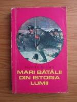 Anticariat: Manole Neagoe - Mari batalii din istoria lumii (volumul 2)