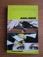 Anticariat: Max von der Grun - Avalansa