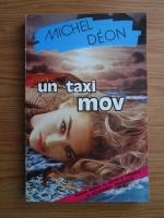 Michel Deon - Un taxi mov