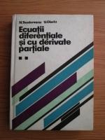 N. Teodorescu, V. Olariu - Ecuatii diferentiale si cu derivate partiale (volumul 2)