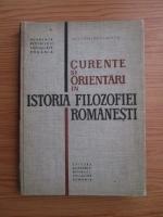 Anticariat: Nicolae Gogoneata - Curente si orientari in istoria filozofiei romanesti