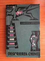 Nicolae Milescu Spatarul - Descrierea Chinei