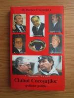 Anticariat: Olimpian Ungherea - Clubul cocosatilor (volumul 1)