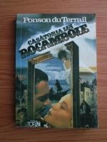 Anticariat: Ponson du Terrail - Casatoria lui Rocambole