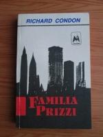 Anticariat: Richard Condon - Familia Prizzi