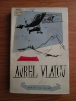 Anticariat: Sergiu Milorian - Aurel Vlaicu