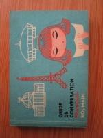 Anticariat: Silvia Kerim - Guide de conversation francais-roumain