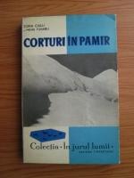 Anticariat: Sorin Ciulli, Mihai Tunaru - Corturi in Pamir