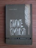 Anticariat: Sorin Stati - Cuvinte romanesti. O poveste a vorbelor