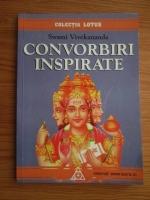 Swami Vivekananda - Convorbiri inspirate