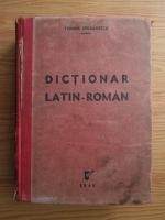 Teodor Iordanescu - Dictionar latin-roman