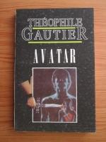 Anticariat: Theophile Gautier - Avatar