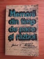 Anticariat: Vasile Rudeanu - Memorii din timp de pace si razboi
