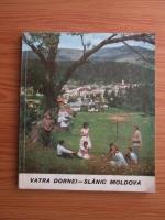 Anticariat: Vatra Dornei - Slanic Moldova