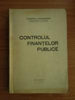Laurentiu Grigorescu - Controlul finantelor publice (1936)