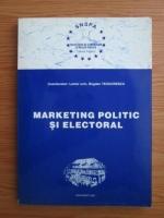 Bogdan Teodorescu - Marketing politic si electoral