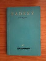 Anticariat: A. Fadeev - Infrangere